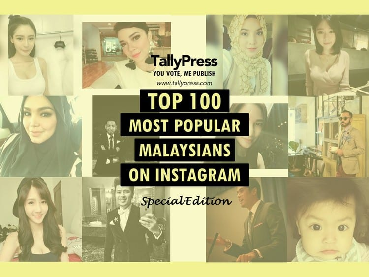 TOP 100 Most Popular Malaysians On Instagram | TallyPress